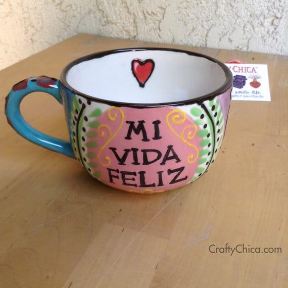 Mi Vida Feliz Mug by Crafty Chica