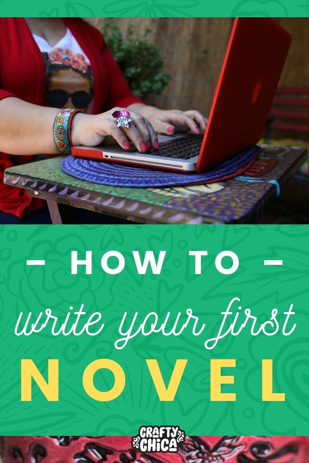 Tips for writing your first novel! #craftychica #latinxwriters #latinxbooks