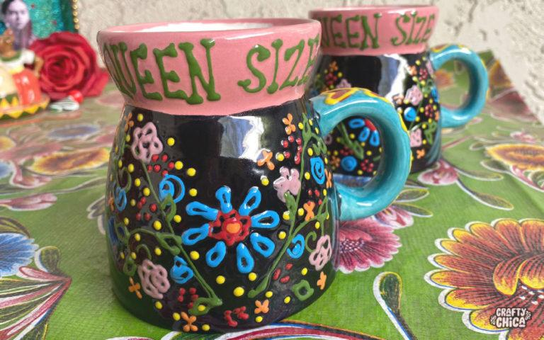 Queen Size mug by Crafty Chica. #craftychica #queensize #pyop