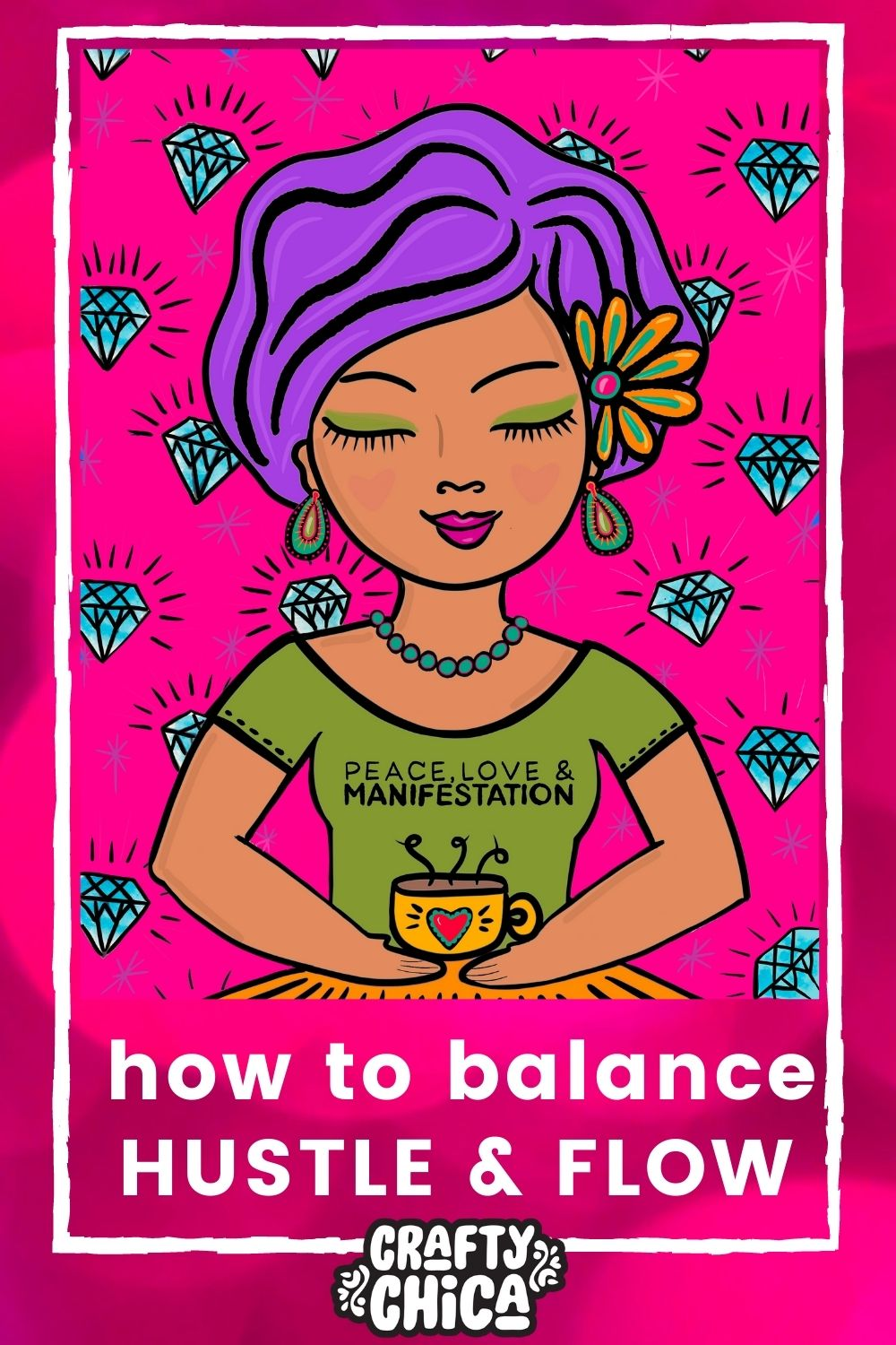 Finding the balance between hustle and flow #craftychica