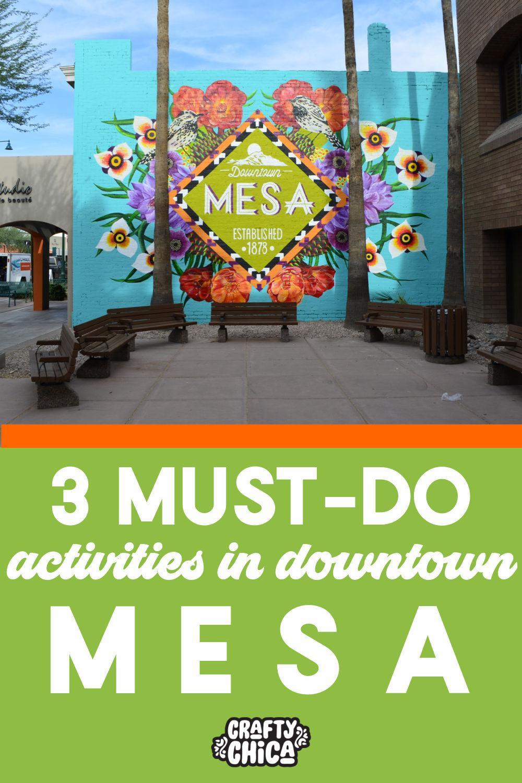 Things to do in Mesa #craftychica #mesaarizona