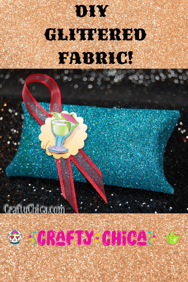 Make your own DIY Glittered Fabric! #craftychica #glitterideas