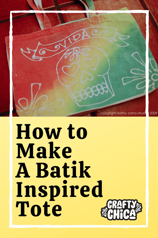 How to Make a Batik Inspired Tote on craftychica.com #craftychica #batik