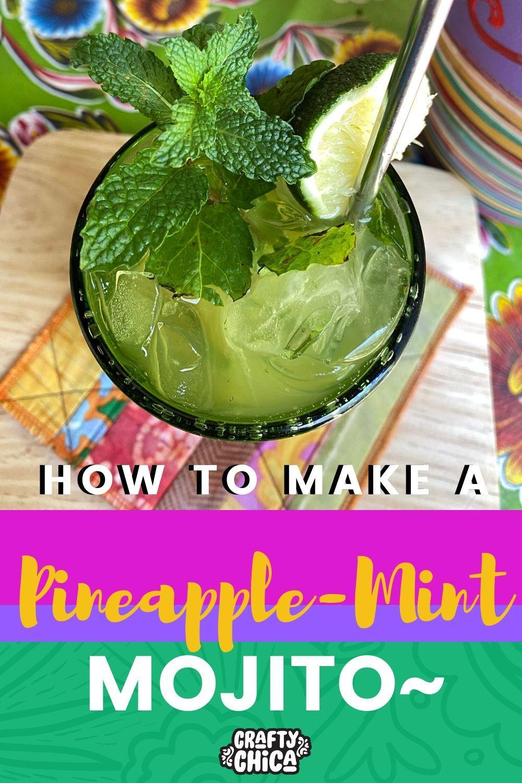 How to make the perfect mojito! #craftychica #mojitorecipe