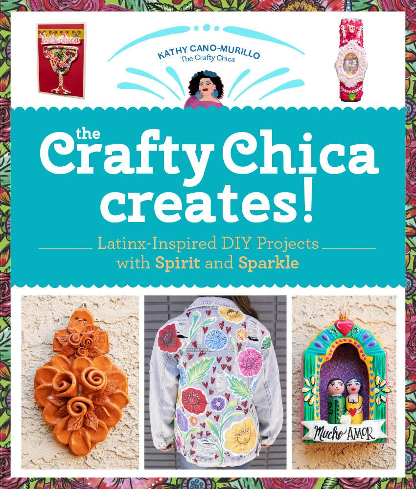 The Crafty Chica Creates book
