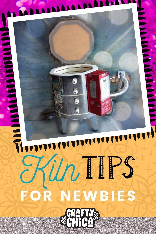 Kiln tips for newbies!