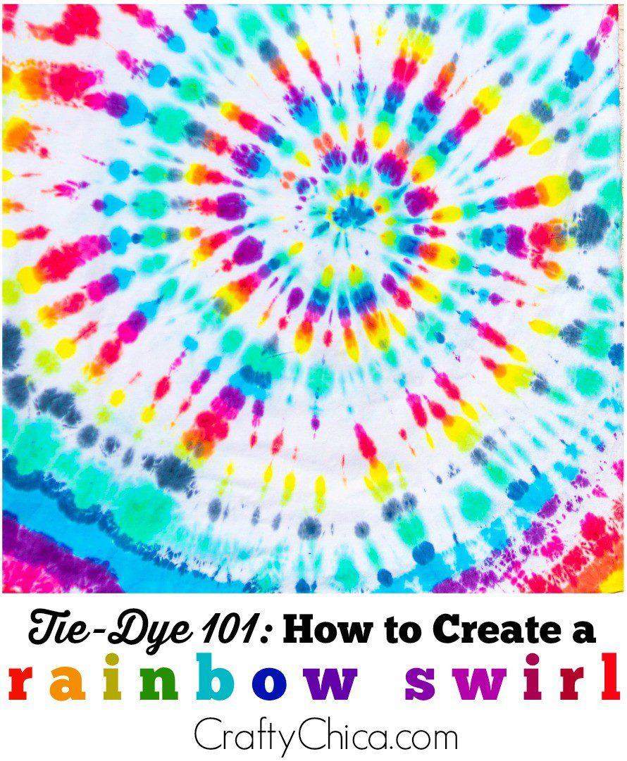 Rainbow Swirl Tie Dye The Crafty Chica Crafts Latinx Art Creative Motivation