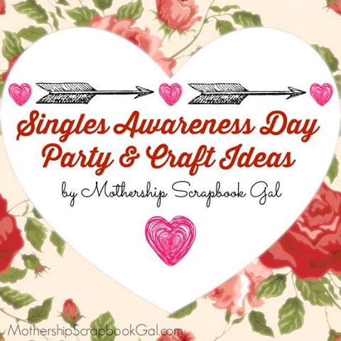 singles-awareness-day-ideas