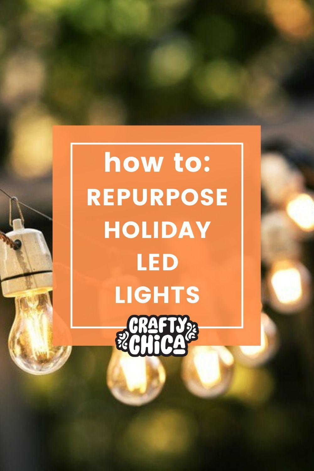 How to reuse holiday lights in your decor