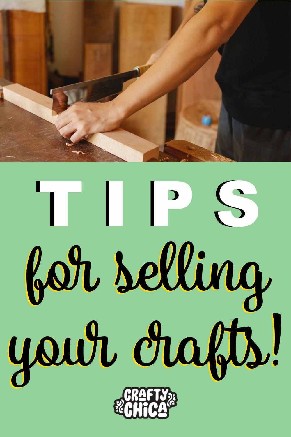 Tips for selling your crafts