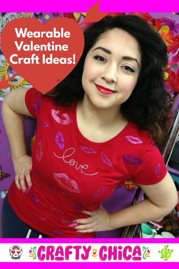 DIY Wearable Valentine Crafts #craftychica #valentinecrafts #valentineclothes