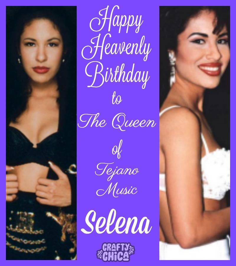 Happy Birthday Selena, Selena, CraftyChica.com
