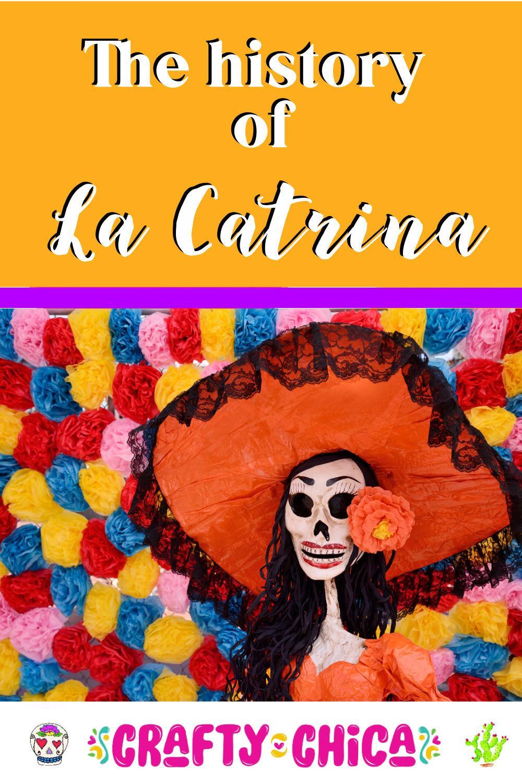 history of La Catrina #craftychica
