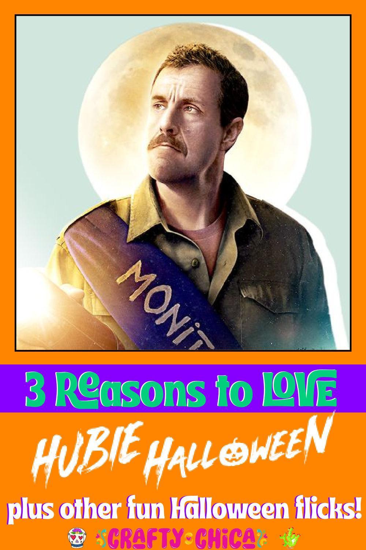 3 reasons to watch Hubie Halloweem, plus other fun movies! #craftychica #halloweenmovies