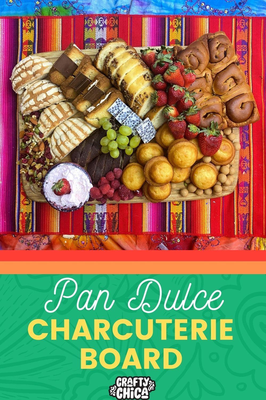 Pan dulce charcuterie board